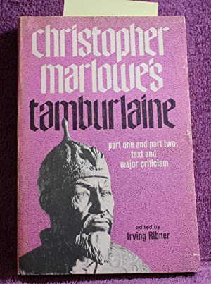 Christopher Marlowe's Tamburlaine, part one and part: Marlowe, Christopher
