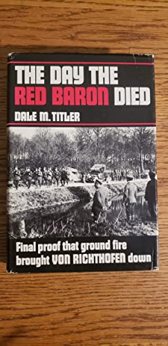 The Day the Red Baron Died: Titler, Dale Milton