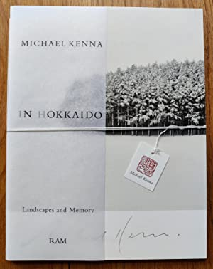 In Hokkaido: Landscapes and Memory: Michael Kenna