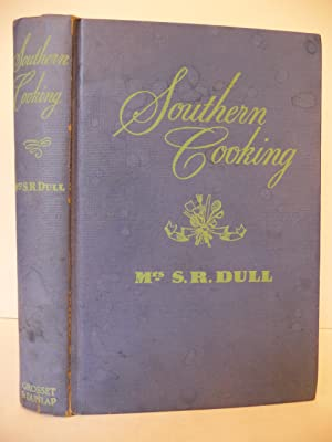 Southern Cooking: Dull, Mrs. S.