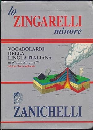 Lo Zingarelli minore. Vocabolario della lingua italiana.: Nicola Zingarelli