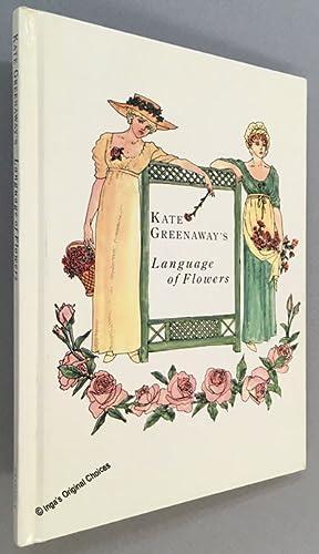 Kate Greenaway's Language of Flowers: Greenaway, Kate