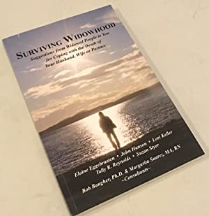 urviving Widowhood: Suggestions from Widowed People to You for Coping with the Death of Your Husb...