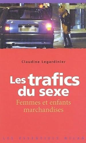 Les trafics du sexe, femmes et enfants: Claudine Legardinier