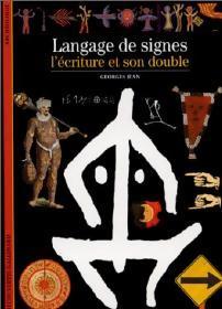 Langage des signes, l'écriture et son double: Georges Jean
