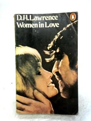 Women in Love: D.H. Lawrence