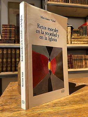 Retos morales en la sociedad y en: VIDAL, Marciano.