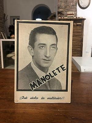 Manolete. ¡¡ Fue ídolo de multitudes !!: TIJERETAS GOMEZ, Francisco.