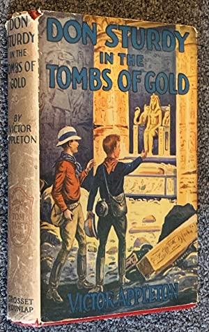 Don Sturdy in the Tombs of Gold Or, the Old Egyptian's Great Secret