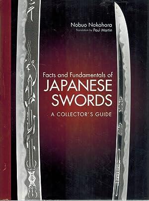 FACTS AND FUNDAMENTALS OF JAPANESE SWORDS A: Nakahara, Nobuo