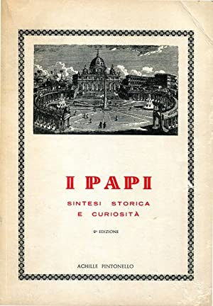 I Papi. Sintesi storica e curiosità: Achille Pintonello