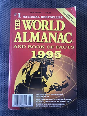 The World Almanac and Book of Facts: Famighetti, Robert [Editor]