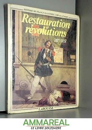De La Restauration a la Revolution 1815-1848: J Droz