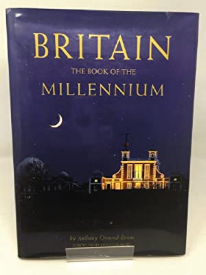 Britain: The Book of the Millennium: Osmond-Evans, Anthony