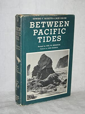 BETWEEN PACIFIC TIDES.: Ricketts, Edward F.;