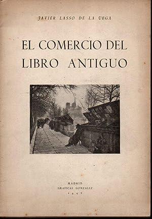 EL COMERCIO DEL LIBRO ANTIGUO.: LASSO DE LA