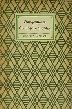 Über Lesen und Bücher,: Schopenhauer, Arthur: