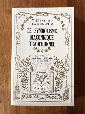 Le symbolisme maçonnique traditionnel: JEAN-PIERRE BAYARD