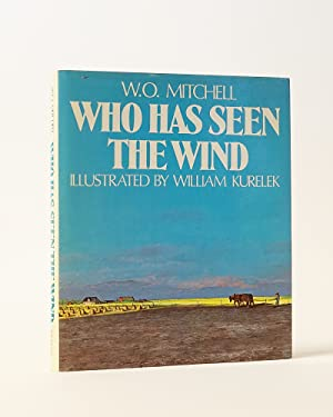 Who Has Seen the Wind: Mitchell, W. O.