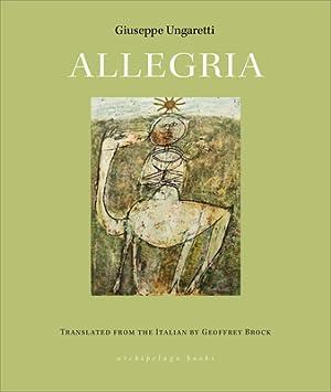 Allegria (Paperback or Softback): Ungaretti, Giuseppe