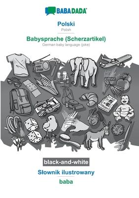 BABADADA black-and-white, Polski - Babysprache (Scherzartikel), Slownik: Babadada Gmbh