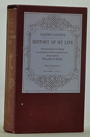 History of My Life. Volumes 1 and: Casanova, Giacomo [Chevalier
