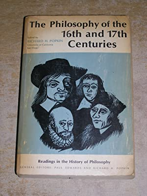 The Philosophy Of the 16th and 17th Centuries