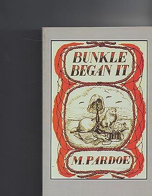 Bunkle Began It: Pardoe, M