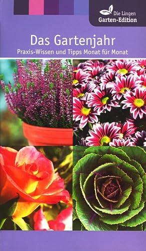 Die Lingen Garten-Edition ~ Das Gartenjahr -: James, Christiane (Hrsg.):