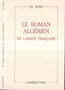 le roman algerien de langue francaise: Bonn, Charles