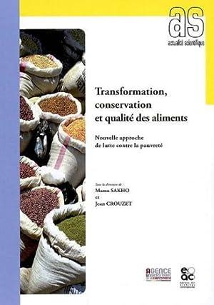 transformation, conservation et qualité des aliments: Collectif