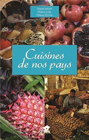 cuisines de nos pays: Association Mieux Lire,