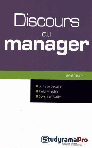 discours du manager: Raher, Remi