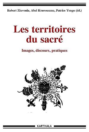les territoires du sacré - images, discours,: Collectif