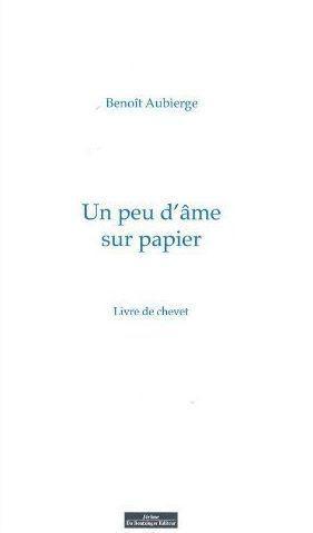 un peu d'âme sur papier - livre: Aubierge, Benoit