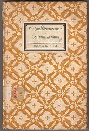 Die Jugenderinnerungen. (Übertragen von Hedwig Lachmann-Landauer).: Franklin, Benjamin: