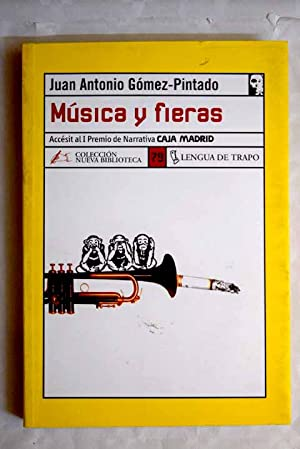 Música y fieras: Gómez-Pintado, Juan Antonio