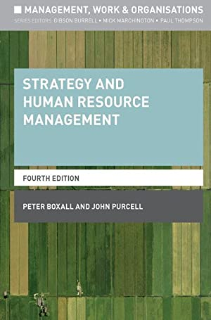 Strategy and Human Resource Management: Boxall, Peter