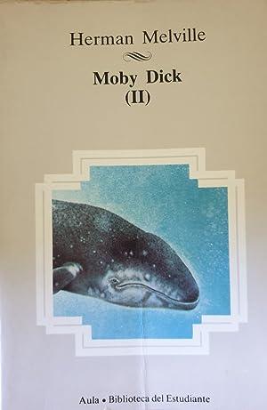 MOBY DICK (II).: MELVILLE, Herman.