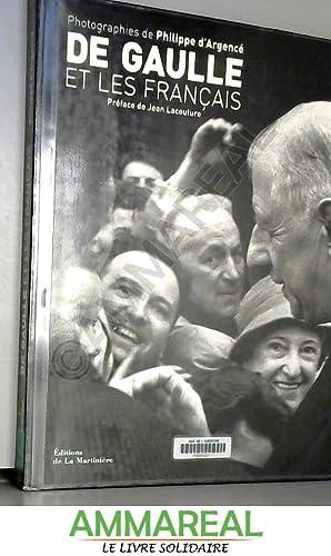 De Gaulle et les francais (ancien prix: Philippe d'Argencé et