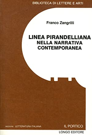 Linea pirandelliana nella narrativa contemporanea: Zangrilli Franco