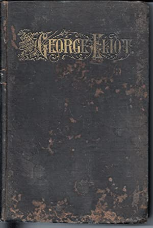 THE WORKS OF GEORGE ELIOT: VOL. 1: George Eliot.