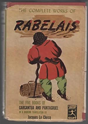 THE COMPLETE WORKS OF RABELAIS: Rabelais translation by