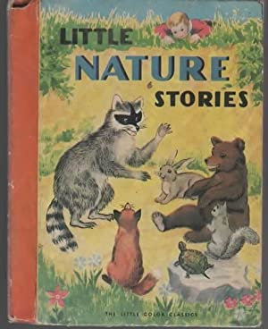 LITTLE NATURE STORIES.: Unknown.