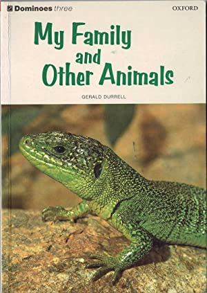 My Family and Other Animals. Dominoes 3: Gerald Durrell