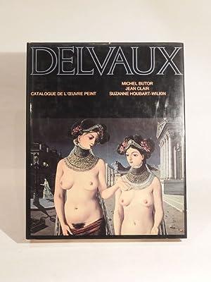 Delvaux. Catalogue de l'oeuvre peint.: BUTOR (Michel), CLAIR