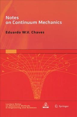 Notes On Continuum Mechanics: Chaves, Eduardo Wv