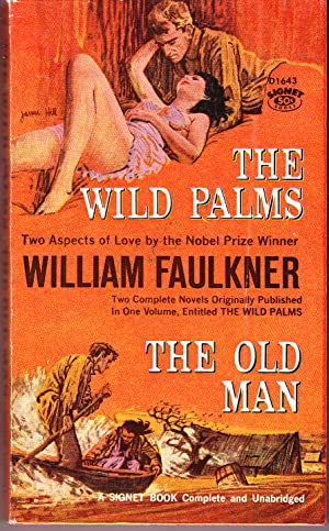 The Wild Palms and The Old Man: Faulkner, William