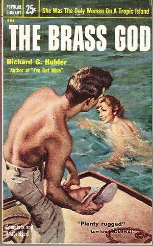 The Brass God: Hubler, Richard G.