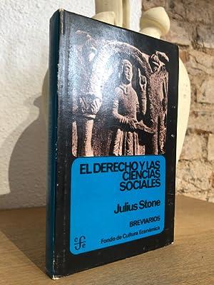 El Derecho y las Ciencias Sociales: STONE, Julius.